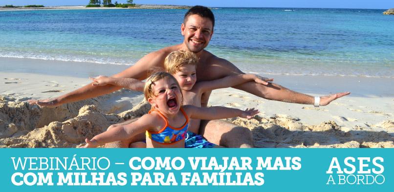 Webinário – Dicas de como viajar mais com milhas para famílias