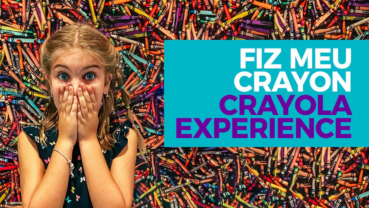 Como é o Crayola Experience em Orlando